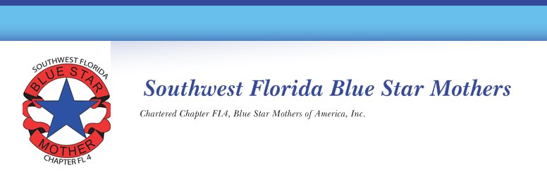 Southwest Florida Blue Star Mothers - Chartered Chapter FL4, Blue Star Mothers of America, Inc.